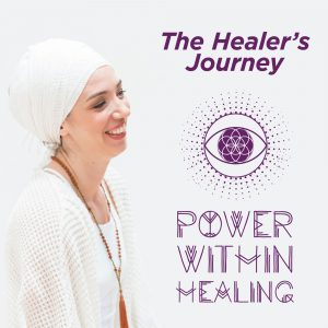 Power Within Healing presents The Healer's Journey